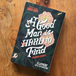 A good man is hard to find av Flannery O'Connor